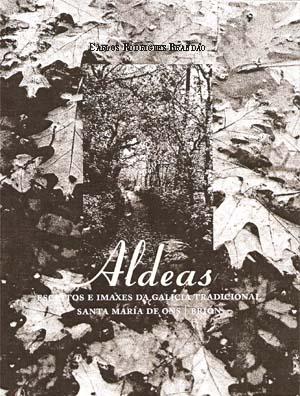 Capa de Livro: Aldeas - Escritos e imaxes da Galícia tradicional