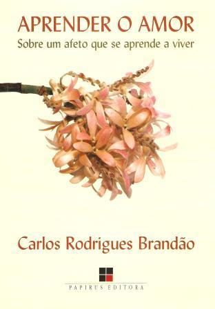 Capa de Livro: Aprender o amor: sobre um afeto que se aprende a viver