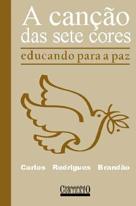 Capa de Livro: A canção das sete cores: educando para a paz