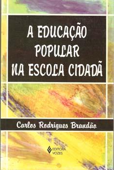 Capa de Livro: A educação popular na escola cidadã