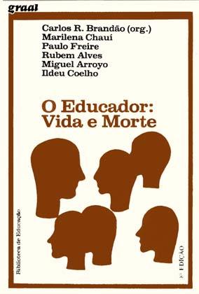 Capa de Livro: O Educador: vida e morte