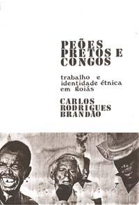 Capa de Livro: Peões, Pretos e Congos – trabalho e identidade étnica em Goiás