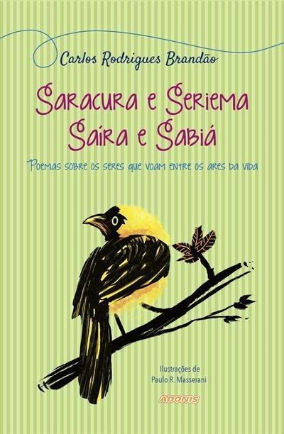 Capa de Livro: Saracura e Seriema, Saíra e Sabiá