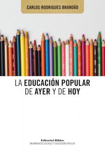 Capa de Livro: La Educación Popular de Ayer y de Hoy