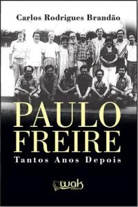 Capa de Livro: Paulo Freire – Tantos anos depois